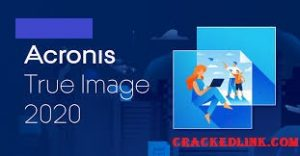 Acronis True Image 2020 Crack Plus Serial Number {Updated}