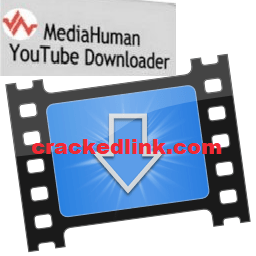 MediaHuman YouTube Downloader 3.9.9.41 Full Crack 2020 Latest Free